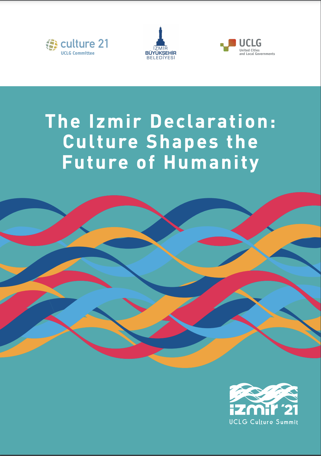The Izmir Declaration: Culture Shapes the Future of Humanity